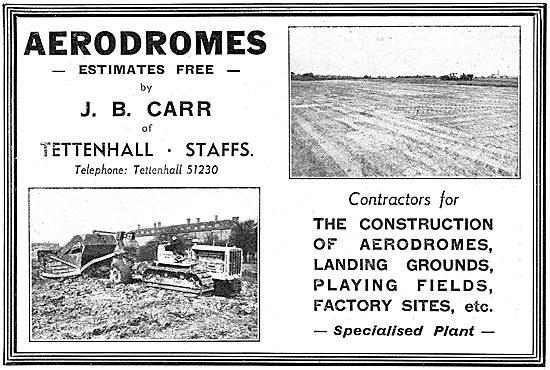 J,B.Carr . Tettenhall, Staffs - Aerodrome Construction