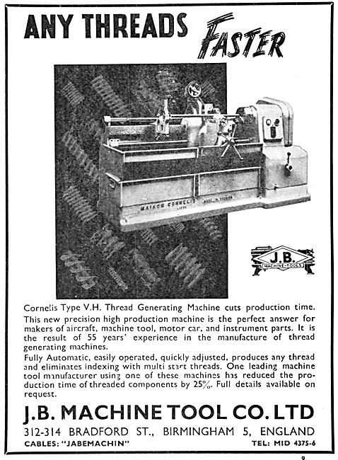 J.B.Machine Tools - Cornelis Type V.H. Thread Generating Machine
