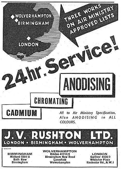 J.V. Rushton Anodising & Chromating.