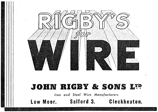 John Rigby & Sons - Rigby's Wire, Low Moor, Salford. 1942