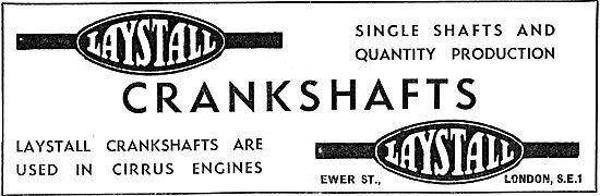 Laystall Crankshafts - Cirrus Engines - Ewer St London