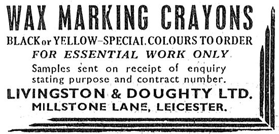 Livingstone & Doughty. Millstone Lane,Leicester. Marking Crayons
