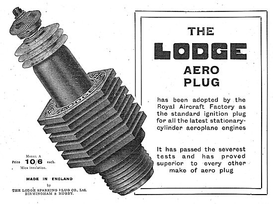 The Lodge Aero Spark Plug Adopted By The Royal Aircraft Factory