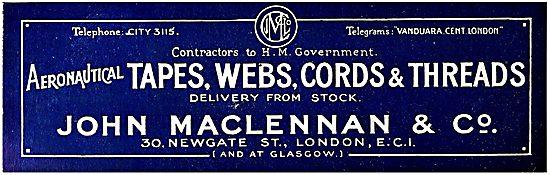 John MacLennan & Co.  Aircraft Tapes, Webs & Threads