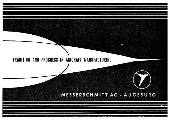 Messerschmitt - Tradition & Progress In Aircraft Manufacturing