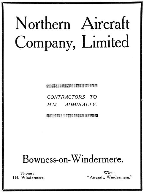 The Northern Aircraft Company. Windermere 1916