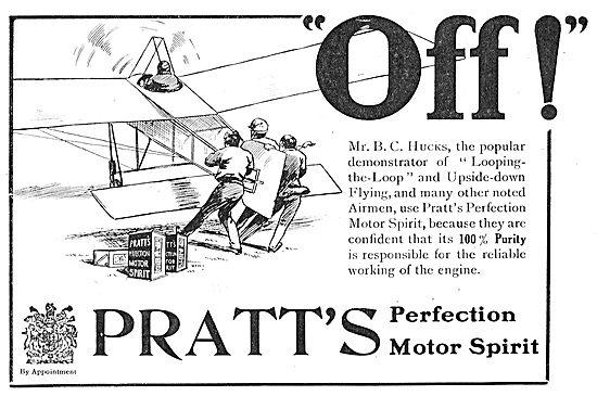 B.C. Hucks Prefers Using Pratts Aviation Spirit When Looping