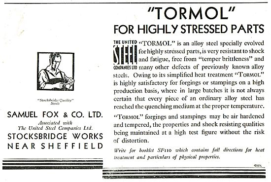 Samuel Fox - Tormol Alloy Steel For Highly Stressed Parts