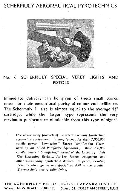Schermuly Pyrotcehnics - Verey Lights & Pistols