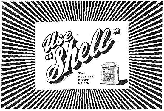 Use Shell. The Peerless Motor Spirit.