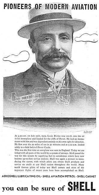 Shell Aviation Fuels & Lubricants. Pioneers Series Louis Bleriot