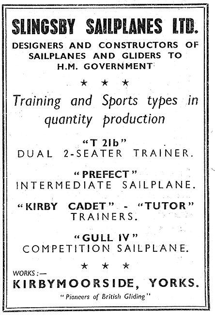 Slingsby Sailplanes Kirbymoorside. T21, Prefect Tutor, Gull IV