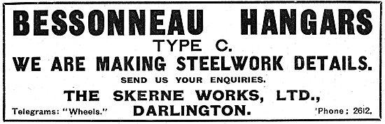 The Skerne Works Ltd. Darlington. Bessonneau Hangars