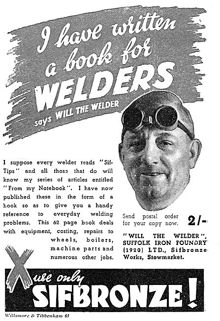 Will The Welder: Sifbronze