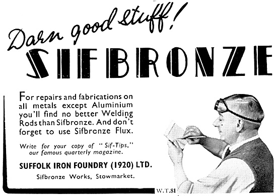 Sifbronze Welding Rods 1940 - Suffolk Iron Foundry