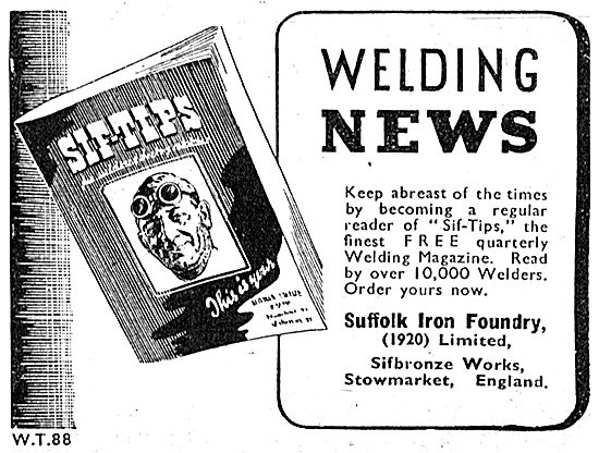 Sifbronze. Suffolk Iron Foundry Welding News 1942. SIF TIPS