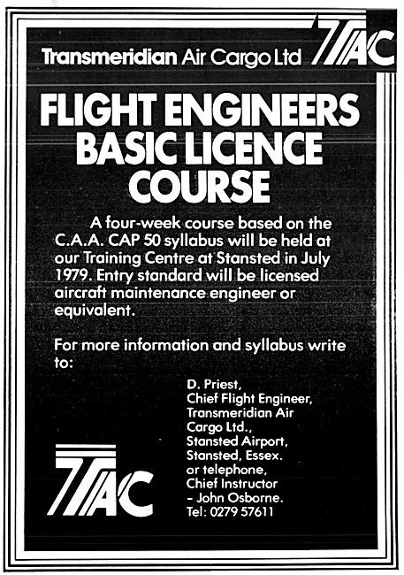 Transmeridian Air Cargo. TAC Flight Engineers Courses