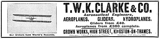 T.W.K. Clarke. Aeronautical Engineers & Aircraft Manufacturers
