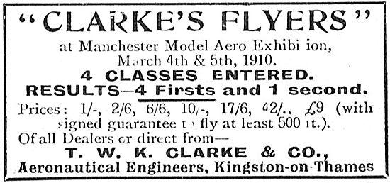 T.W.K. Clarke: Aeronautical Engineers & Clarke's Flyers Models