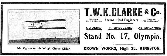 T.W.K. Clarke. Gliders, Propellers & Aeroplanes
