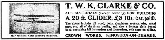 T.W.K. Clarke - Gliders, Aeroplanes & Materials