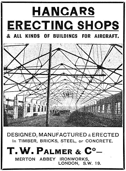 T.W.Palmer - Structural Steelwork. Aircraft Hangars 1917
