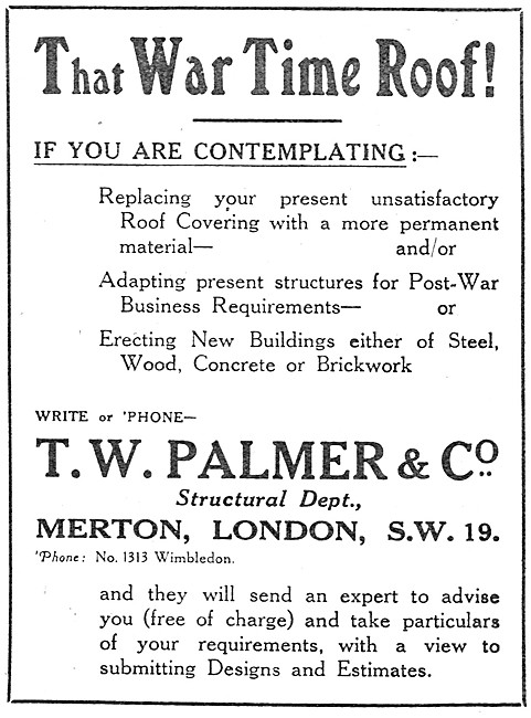 T.W.Palmer. Aircraft Buildings & Factory Roofing