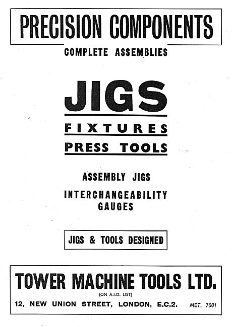 Tower Machine Tools. Press Tools, Assembly Jigs & Gauges