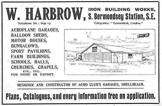 W. Harbrow. Aeroplane Garages, Hangars & Balloon Sheds