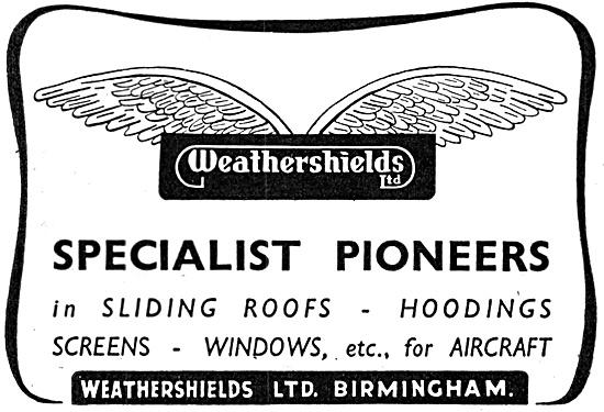 Weathershields Screens, Windows & Sliding Roofs