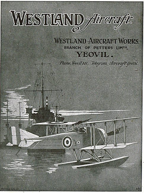 Westland. Yeovil.. Designers & Manufacturers Of Aircraft.