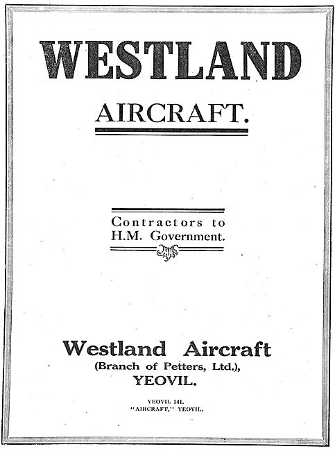 Westland Aircraft: A Branch Of Petters Ltd.