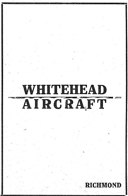 Whitehead Aircraft. Richmond