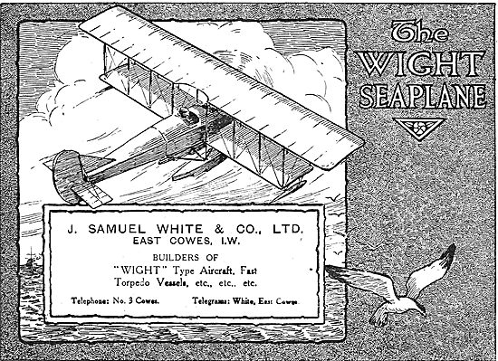 The Wight Seaplane - Builders Of Wight Aircraft & Torpedo Vessels