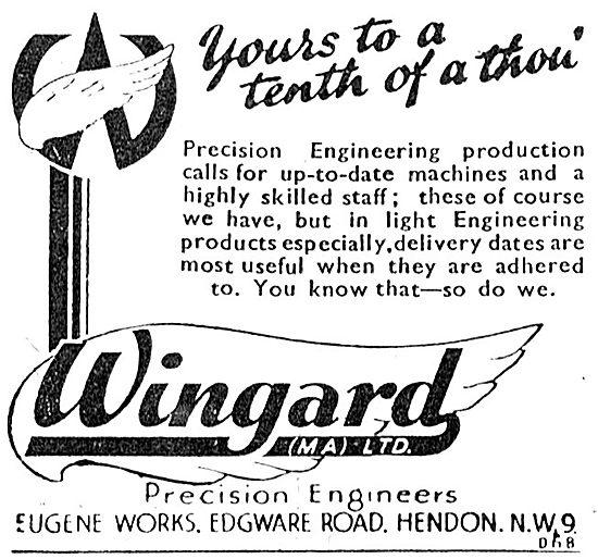 Wingard Ltd. Edgware Rd, Hendon. Precision Engineers 1943 Advert