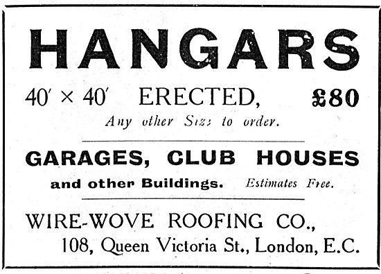 Wire Wove Roofing Co:  Hangars Erected
