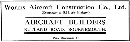 Worms Aircraft Construction Co - Rutland Road, Bournemouth. 1918