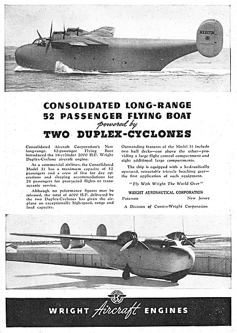 Wright Duplex-Cyclones - Consolidated Long Range Flying Boat